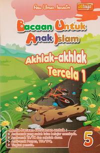 bacaan-untuk-anak-islam-jilid-5-akhlak-akhlak-tercela-1