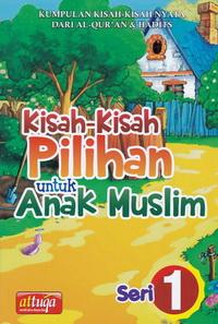 kisah-pilihan-anak-muslim-seri-1