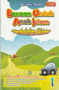 bacaan-untuk-anak-islam-jilid-1-pembekalan-akidah