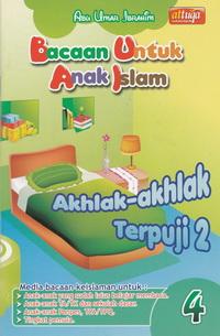 bacaan-untuk-anak-islam-jilid-4-akhlak-akhlak-terpuji-2