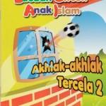 bacaan-untuk-anak-islam-jilid-6-akhlak-akhlak-tercela-2