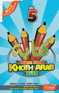 pelajaran-menulis-arab-khoth-naskhi-jilid-5