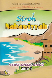 sirah-nabawiyyah-versi-anak-jilid-1