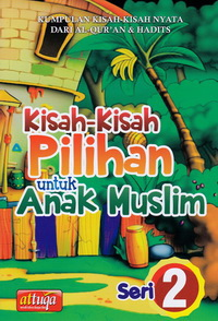 kisah-pilihan-anak-muslim-seri-2