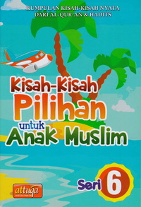 kisah-pilihan-anak-muslim-seri-6